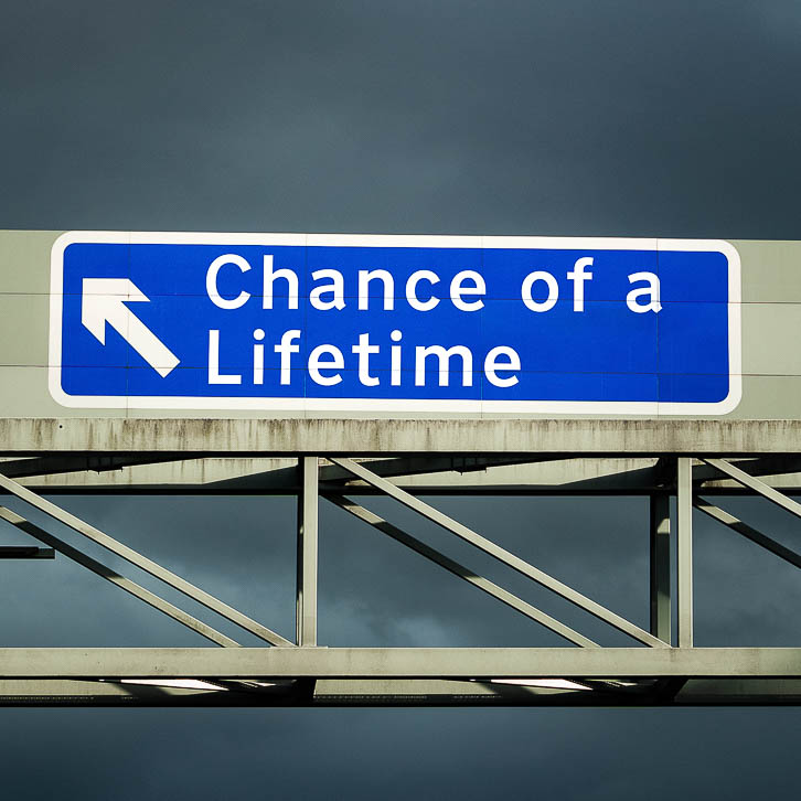 M1 motorway sign saying Chance of a Lifetime
