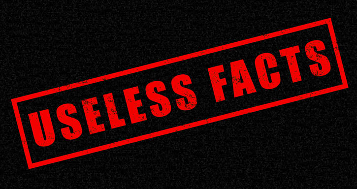 A stamp saying 'Useless Facts' on a dark background.